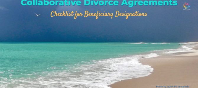 Beneficiary Designations: Checklist for Collaborative Teams